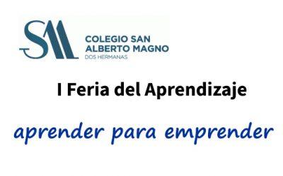 I Feria del Aprendizaje – Colegio San Alberto Magno