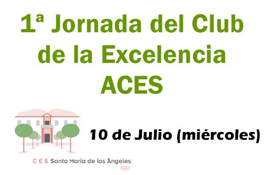 1 Jornada del Club de la Excelencia ACES