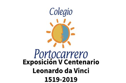 Exposición V Centenario Leonardo da Vinci 1519-2019. Colegio Portocarrero