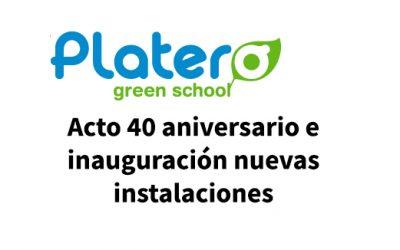PLATERO GREEN SCHOOL celebra sus 40 años abriendo una nueva etapa