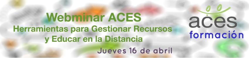 Webminar ACES Herramientas Digitales