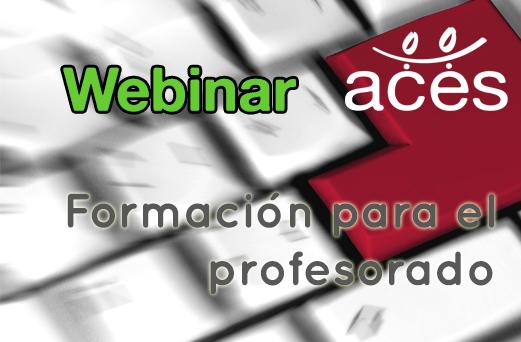 ACES – Webinar – Formación del profesorado