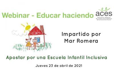 Webinar – Educar Haciendo, con Mar Romera