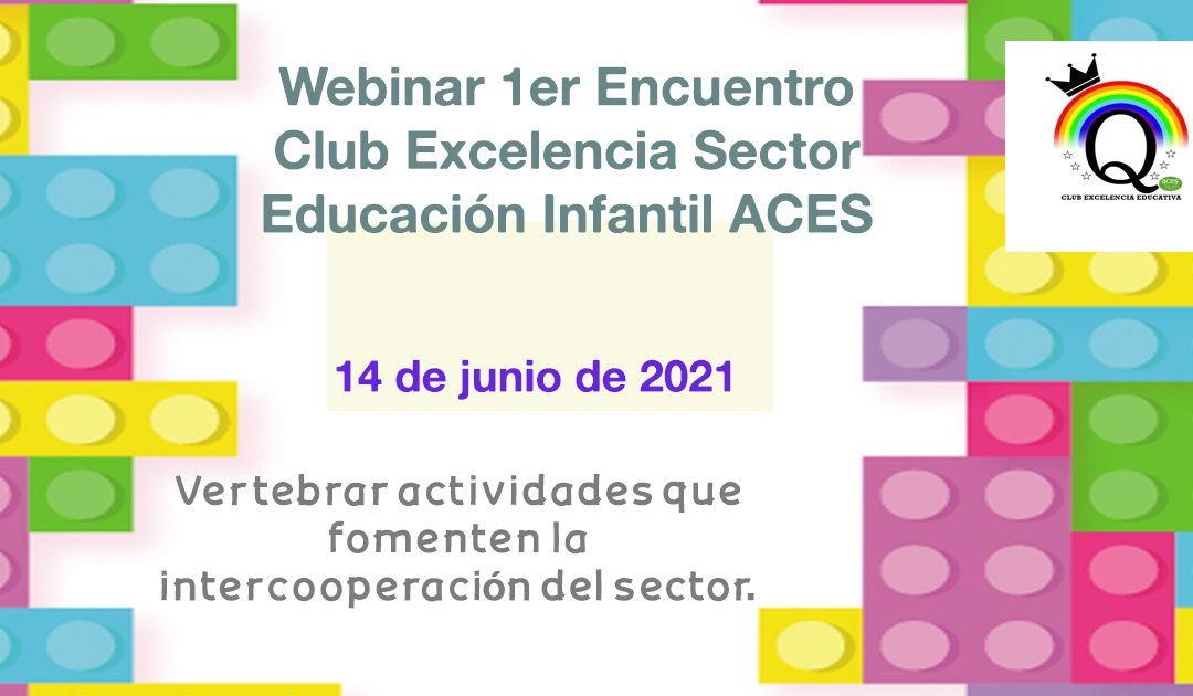 Webinar Encuentro Club Excelencia Infantil